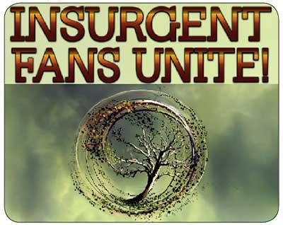 Insurgent Fans Unite!