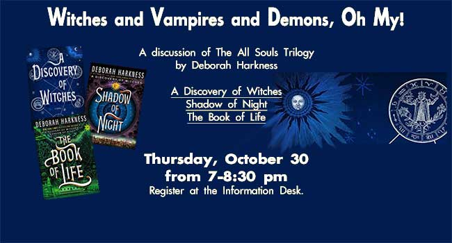 Witches and Vampires and Demons, Oh My! - A Discussion of All Souls Trilogy